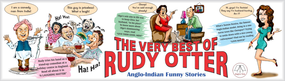 The Very Best of Rudy Otter - Anglo-Indian Funny Stories